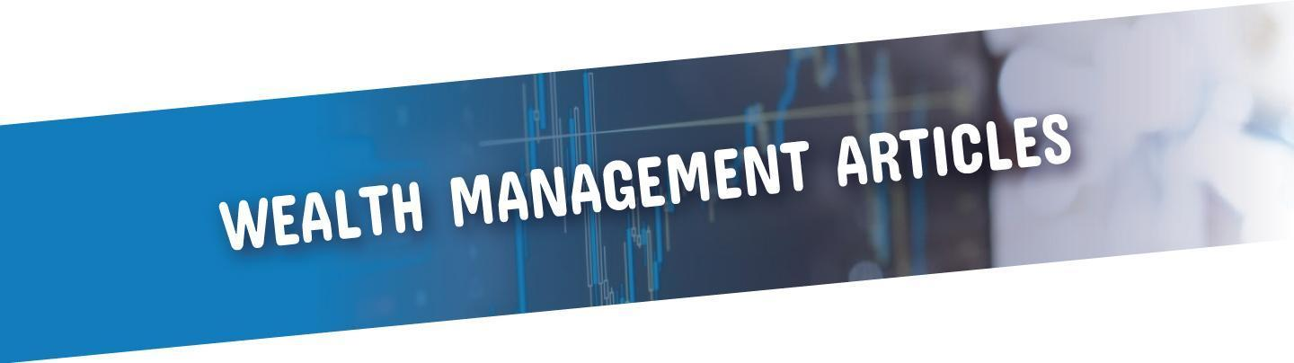 Wealth-management-articles